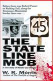 The State Line Mob, W. R. Morris, 1558538615