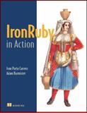 IronRuby in Action, Carrero, Ivan Porto and Burmister, Adam, 1933988614