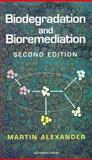 Biodegradation and Bioremediation 9780120498611