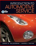 Introduction to Automotive Service Plus MyAutomotiveLab with Pearson EText, Halderman, James D. and Deeter, Darrell, 0133058611