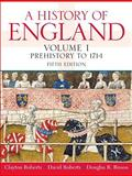 A History of England, Roberts, Clayton and Roberts, David, 0136028616