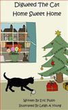 Digweed the Cat Home Sweet Home, Eric Pullin, 0615738613