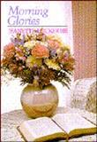 Morning Glories, Jeanette Lockerbie, 0802468616