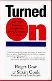 Turned On, Roger J. Dow, 0887308619