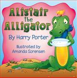 Alistair the Alligator, Harry Porter, 0982588615
