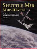 Shuttle-Mir: the United States and Russia Share History's Highest Stage, Clay Morgan, 147833861X