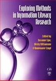 Exploring Methods in Information Literacy Research, Suzanne Lipu, Kirsty Williamson, Annemaree Lloyd, 1876938617