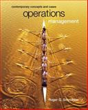 Operations Management : Contemporary Concepts with and PowerWeb, Schroeder, Roger G., 0072428619