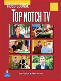 Top Notch TV 1 Video Course, Saslow, Joan M. and Ascher, Allen, 0132058618