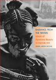 Radiance from the Waters : Ideals of Feminine Beauty in Mende Art, Boone, Sylvia Ardyn, 0300048610
