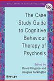 The Case Study Guide to Cognitive Behaviour Therapy of Psychosis, , 0471498610