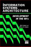 Information Systems Architecture : Development in The 90's, Inmon, W. H. and Caplan, Jeffrey H., 0471568619