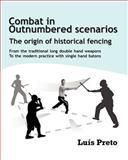 Combat in Outnumbered Scenarios, Luis Preto, 1463788614