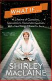 What If ..., Shirley MacLaine, 1476728615