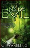 Inside Evil, G. Wakeling, 1479248614