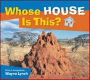 Whose House Is This?, Wayne Lynch, 1551108615