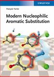 Modern Nucleophilic Aromatic Substitution, Francois Terrier, 3527318615
