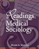 Readings in Medical Sociology, Matcha, Duane A., 0205308619
