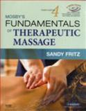 Mosby's Fundamentals of Therapeutic Massage, Fritz, Sandy and Snyder, W. Randy, 0323048617