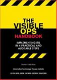 The Visible Ops Handbook : Implementing ITIL in 4 Practical and Auditable Steps, Kevin Behr, Gene Kim, George Spafford, 0975568612