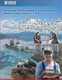 Proceedings of the Klamath Basin Science Conference, Medford, Oregon, February 1?5 2010, U.S. Department Of The Interior, 1497368618