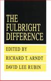 The Fulbright Difference, 1948-1992, , 156000861X