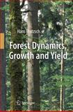 Forest Dynamics, Growth and Yield : From Measurement to Model, Pretzsch, Hans, 3642148611