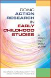Doing Action Research in Early Childhood Studies, Macnaughton, Glenda and Hughes, Patrick, 0335228615