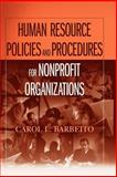 Human Resource Policies and Procedures for Nonprofit Organizations, Barbeito, Carol L., 0471788619