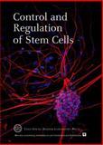 Control and Regulation of Stem Cells, , 0879698616