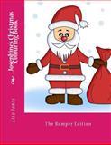 Josephine's Christmas Colouring Book, Lisa Jones, 1493608614