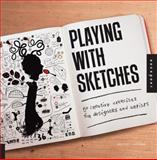 Playing with Sketches, Whitney Sherman, 1592538614