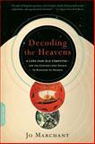 Decoding the Heavens, Jo Marchant, 0306818612