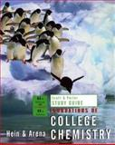 Study Guide to Accompany Foundations of College Chemistry, Hein, Morris and Arena, Susan, 0471468614