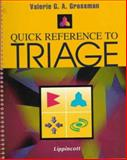 Quick Reference to Triage, Grossman, Valerie G., 0781718619