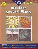 Weather, Seeds and Plants, School Zone Publishing Company Staff and Julie Hall, 088743861X
