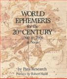 World Ephemeris for the 20th Century, 1900 to 2000, Noon, Para Research Staff, 0914918613
