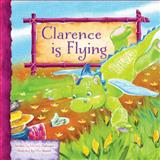 Clarence Is Flying : Clarence the Dragon Set 2, Dufresne, Michele, 1584538619