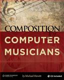 Composition for Computer Musicians, Michael Hewitt, 1598638610