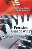 Precision Gear Shaving, Gianfranco Bianco, 1608768619