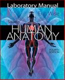 Laboratory Manual for Saladin's Human Anatomy, Wise, Eric, 0077508610