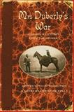 Mrs Duberly's War : Journal and Letters from the Crimea, 1854-1856, Duberly, Frances Isabella, 0199208611