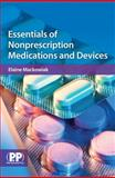 Essentials of Nonprescription Medications and Devices, Mackowiak, Elaine D., 0853698619