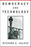 Democracy and Technology, Richard E. Sclove, 089862861X