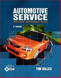 Automotive Service : Inspection, Maintenance, Repair, Gilles, Tim, 1111128618