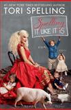 Spelling It Like It Is, Tori Spelling, 1451628617