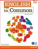 English in Common 1B Split : Student Book and Workbook with ActiveBook, Saumell, Maria Victoria and Birchley, Sarah Louisa, 0132628619