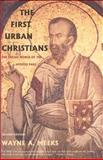 The First Urban Christians : The Social World of the Apostle Paul, Meeks, Wayne A., 0300098618