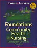 Foundations of Community Health Nursing : Community-Oriented Practice, Stanhope, Marcia and Lancaster, Jeanette, 0323008615