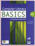 Computer Literacy Basics : A Comprehensive Guide to IC3, Morrison, Connie and Wells, Dolores J., 1439078610